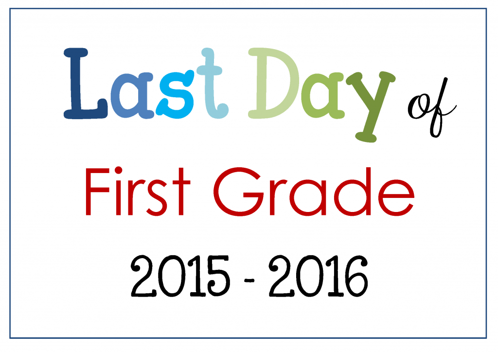 Last Day of School Free Printables 2016 Clever Classroom