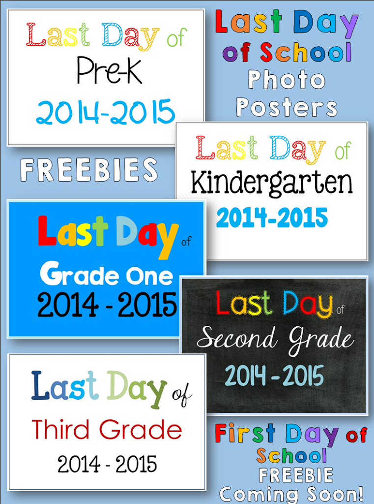 FREE Last Day of School Posters