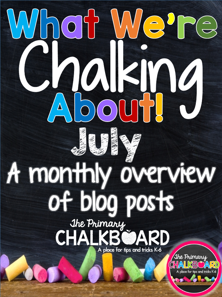 What We're Chalking About JULY: A Visual Blog Calendar