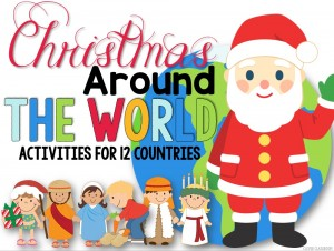 Christmas Around the World Activities for 12 countries