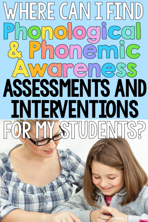 What is Phonological awareness - assessment and interventions