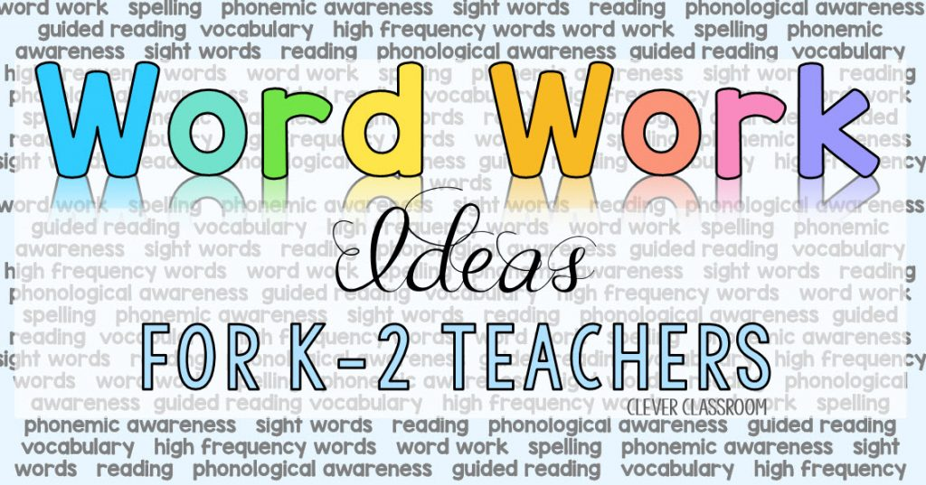 Word work ideas for K-2 teachers
