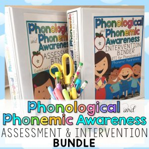 Systematic Phonological and Phonemic Awareness ASSESSMENTS AND INTERVENTIONS
