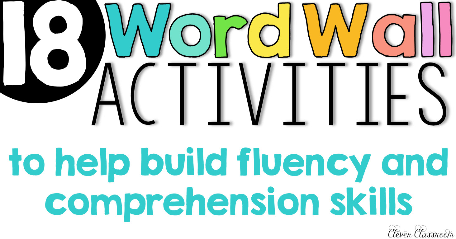 Classroom Word Wall Ideas ~ Word wall activities to help fluency and comprehension
