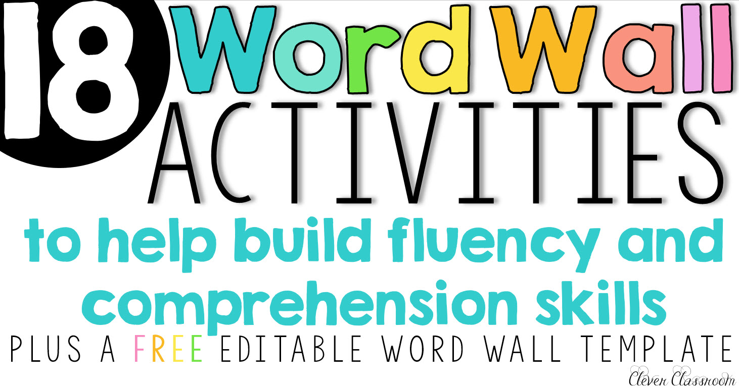 Word Wall Activities To Help Build Fluency And Comprehension Skills A Free Template