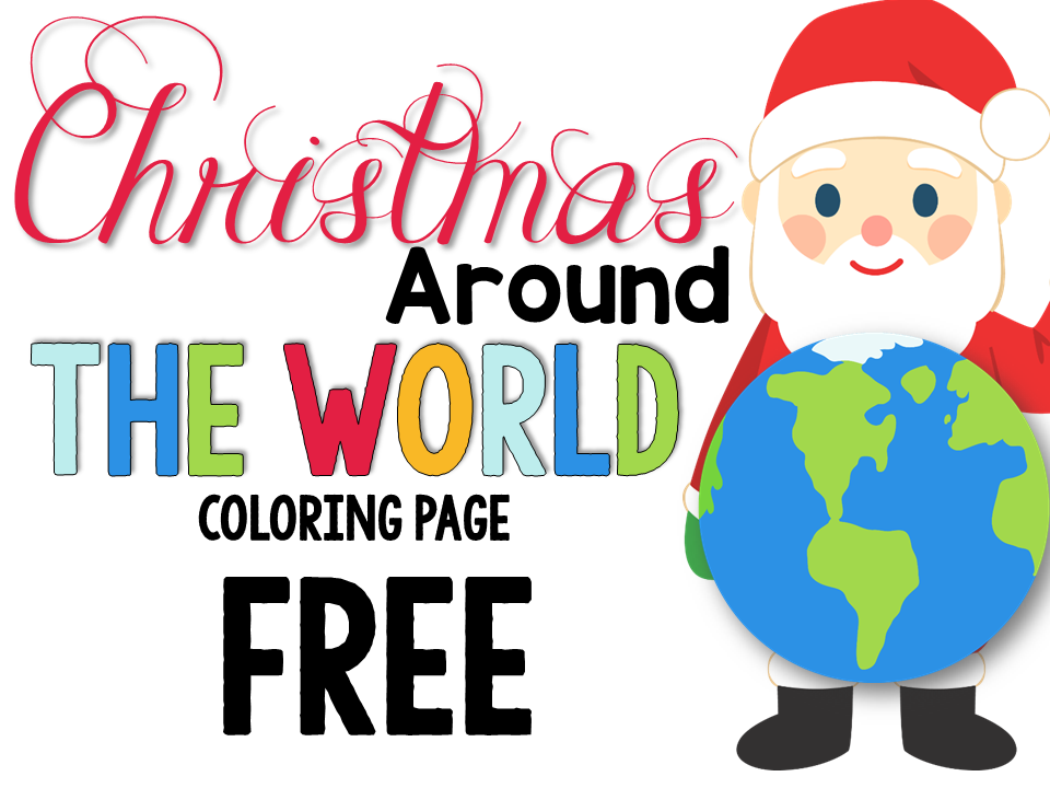Christmas Around The World Coloring Pictures Coloring Pages