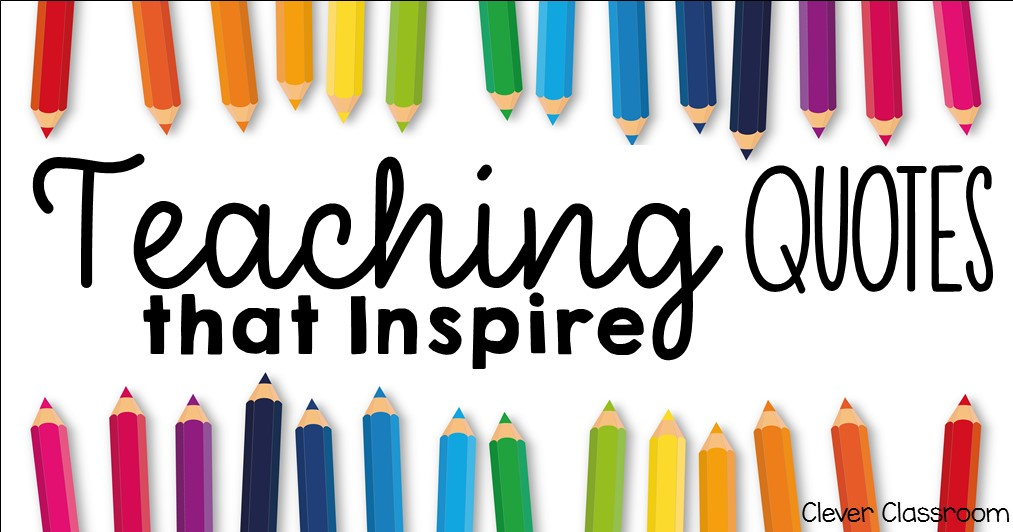 Teaching Quotes to Inspire
