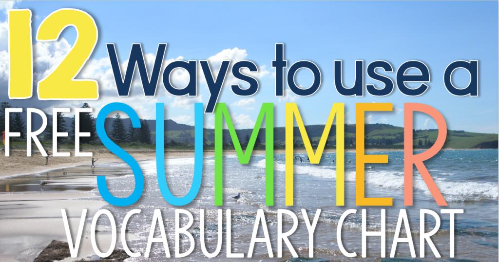 12 Ways to use a {free} Vocabulary Chart
