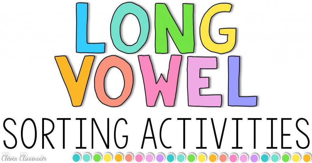 Long Vowel Sorting Activities
